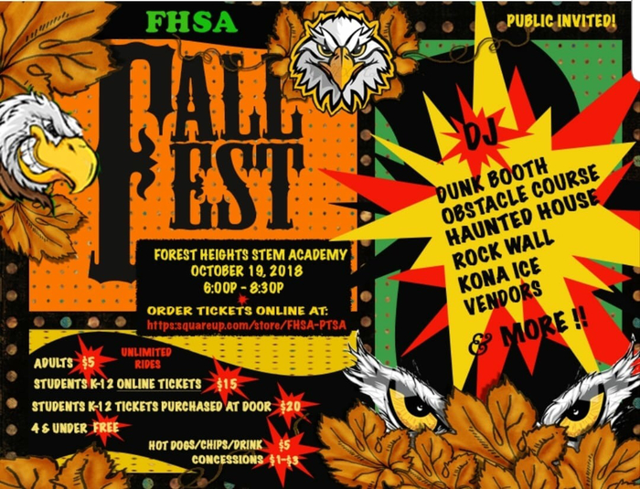 Fall Fest is happening Oct. 19! We are asking that each student please bring a bag or two of individually wrapped candy for the festival.  You can buy tickets online now!   https://squareup.com/store/FHSA-PTSA