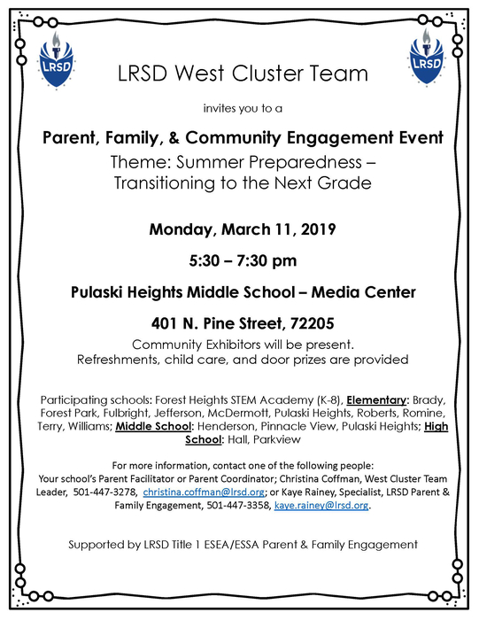 Parent, Family, and Community Engagement Event! Monday, March 11 5:30-7:30 at Pulaski Heights Middle School