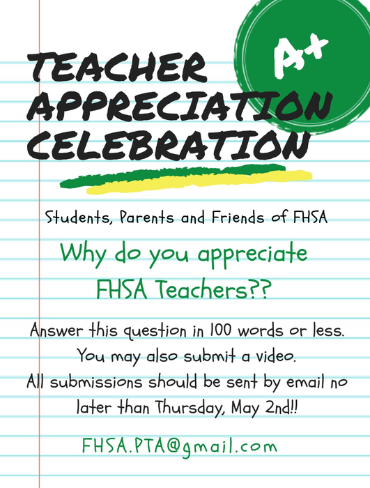 Teacher Appreciation Week is coming up. We want to know what you appreciate most about FHSA teachers!