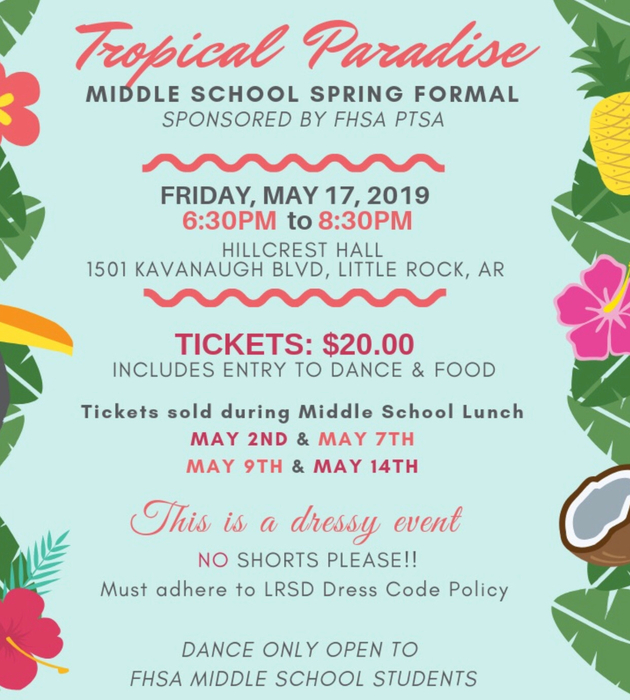 Middle School Spring Formal tickets go on sale tomorrow.