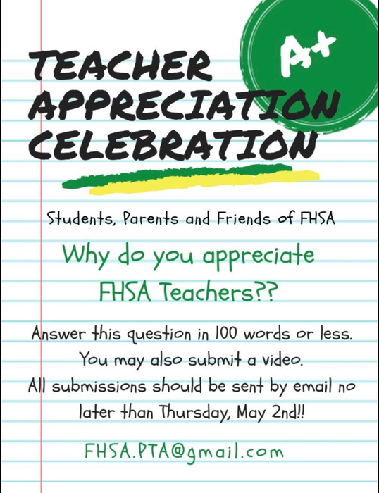 Create a video of your favorite FHSA teacher! Deadline has been extended until Wednesday, May 15th!