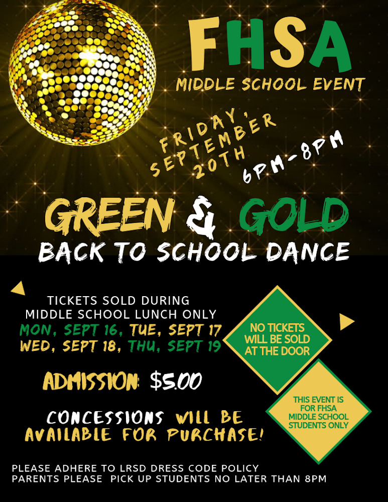 The Green and Gold Middle School Dance will be Friday, Sept. 20! Get your tickets during middle school lunch Sept. 16-19.